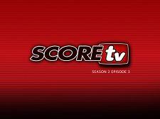 SCOREtv Season 2 Episode 3